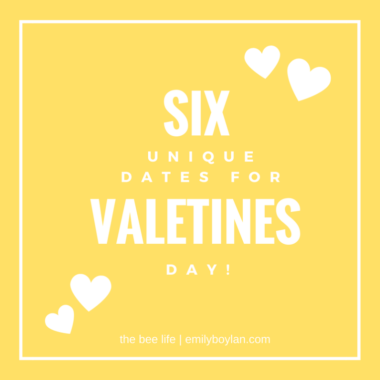 six-dates-valentines-the-bee-life