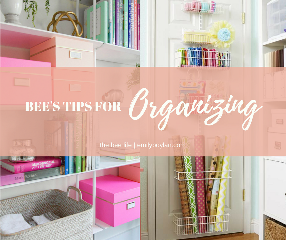 Bee Tips for Organizing - the bee life