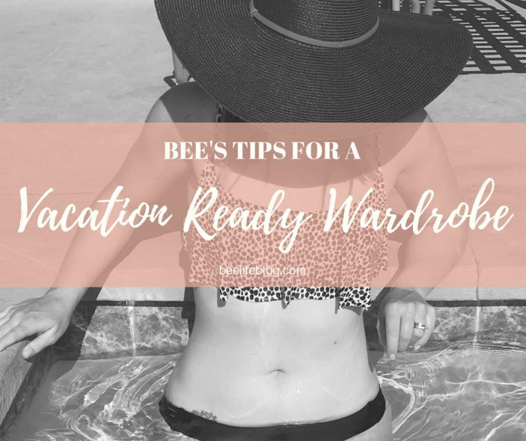 Bee's Tips Vacay Ready - bee life blog
