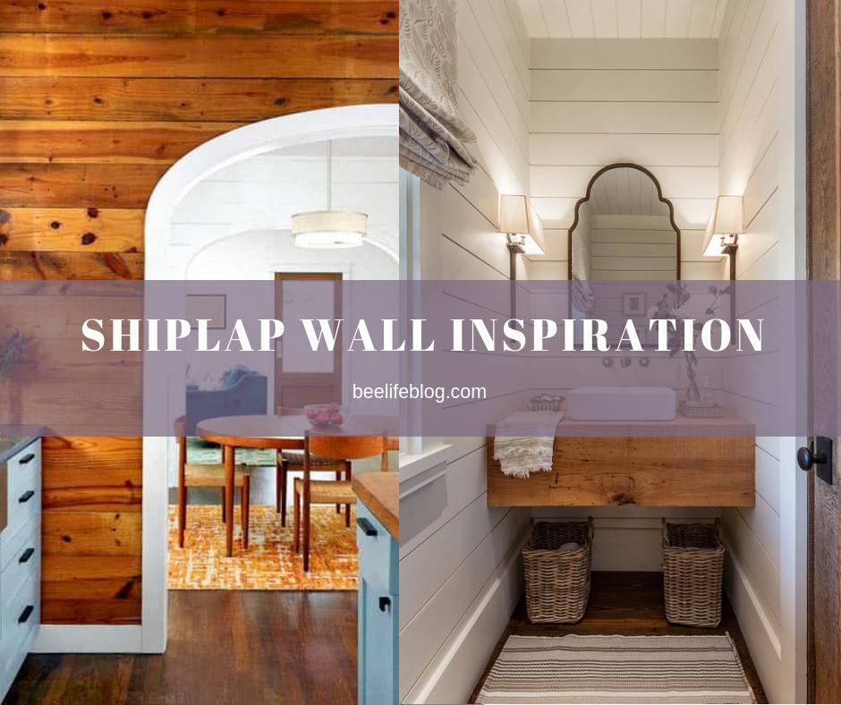 Shiplap Wall Inspiration - bee life blog